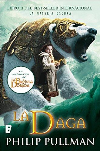 9788466645645: La Brújula Dorada. La Daga, La Materia Oscura II