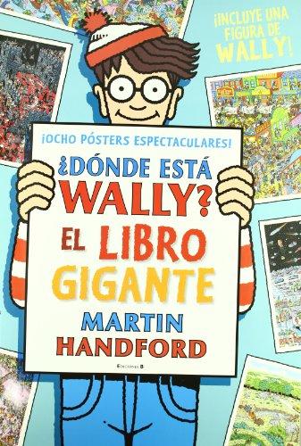 9788466645959: DONDE ESTA WALLY EL LIBRO GIGANTE