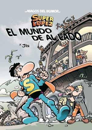 9788466646215: EL MUNDO DE AL LADO (MAGOS DEL HUMOR OTRO)