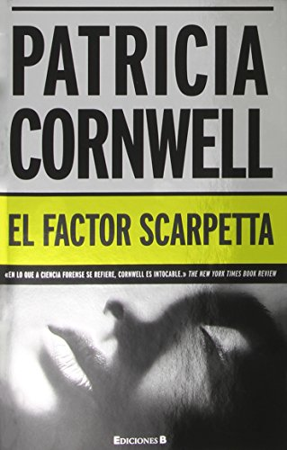 9788466646505: El factor Scarpetta (Kay Scarpetta Mysteries) (Spanish Edition)