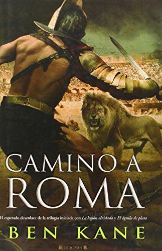 9788466646529: Camino a Roma (HISTÓRICA)