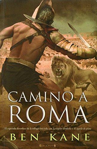 9788466646598: CAMINO A ROMA (HISTORICA)