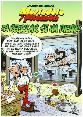 9788466646673: Mortadelo Y Filemon Vol 144: !!A Reciclar SE Ha Dicho! (Spanish Edition)