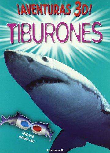 9788466646871: AVENTURAS 3D! TIBURONES: INCLUYE GAFAS 3-D (VOLUMENES SINGULARES)
