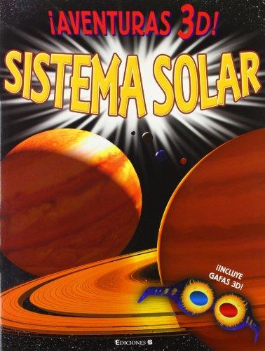 9788466646901: SISTEMA SOLAR. AVENTURAS 3D!: INCLUYE GAFAS 3-D (VOLUMENES SINGULARES)