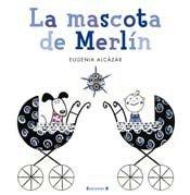 9788466647045: LA MASCOTA DE MERLIN (VOLUMENES SINGULARES)