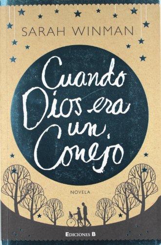 9788466647236: Cuando Dios era un conejo (Grandes Novelas) (Spanish Edition)