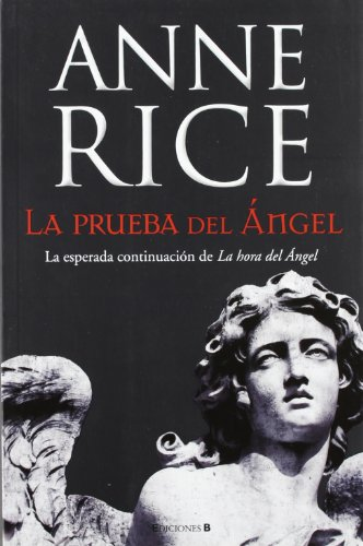 9788466647342: La prueba del Ángel (Crónicas Angélicas 2) (LA TRAMA)