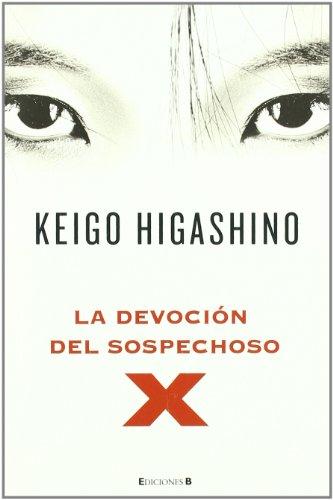 9788466647366: La devocion del sospechoso X (Spanish Edition)