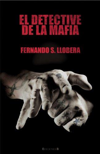 9788466647397: El detective de la mafia (Spanish Edition)