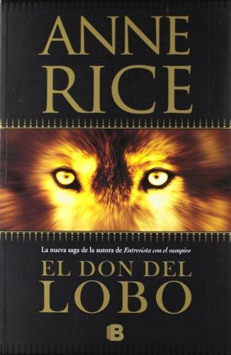9788466647915: El don del lobo (Crónicas del Lobo 1) (LA TRAMA)