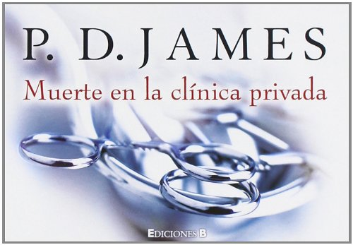 9788466648042: Muerte en la clínica privada (B DE BOLSILLO)