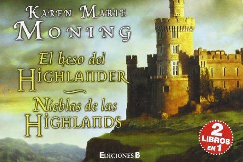 9788466648103: El beso del Highlander; Nieblas de las Highlands. (Librino)