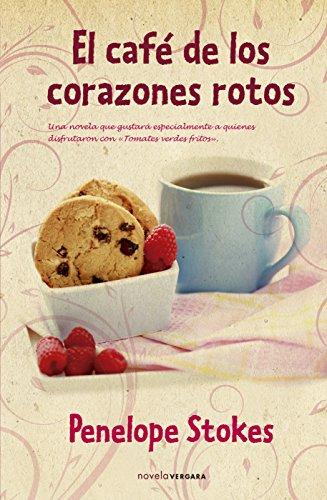 9788466648493: EL CAFE DE LOS CORAZONES ROTOS (NOVELA VERGARA)