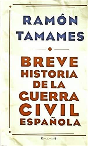 9788466648523: BREVE HISTORIA DE LA GUERRA CIVIL (NoFicción/Historia)