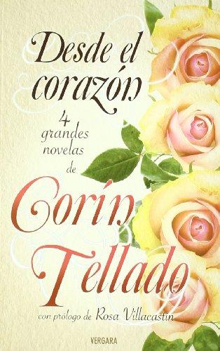 9788466648721: Desde el corazon (antologia de novelas de Corin Tellado) (Spanish Edition)