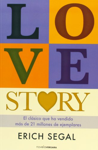Love Story (Spanish Edition) (8466648860) by Erich Segal