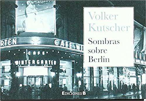 9788466649230: SOMBRAS SOBRE BERLIN (B DE BOLSILLO)