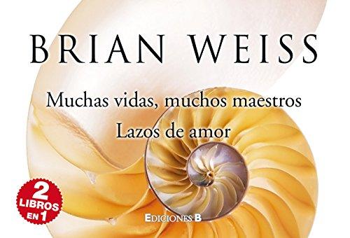 9788466649254: Muchas vidas, muchos maestros + Lazos de amor (Spanish Edition)