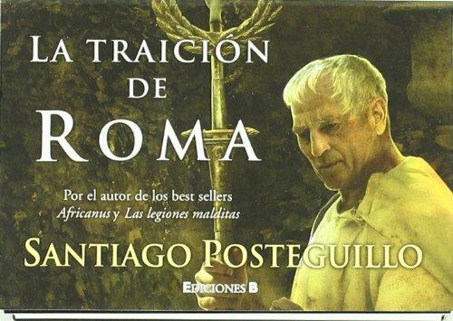 9788466649445: La traición de Roma (Trilogía Africanus 3)