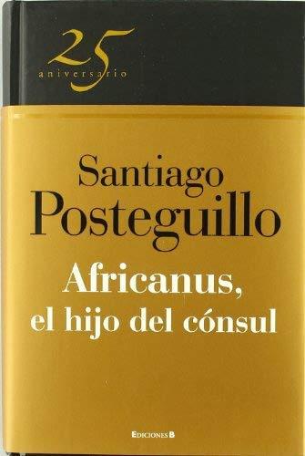 9788466649575: AFRICANUS,HIJO DEL CONSUL (25 ANIVERSARIO)