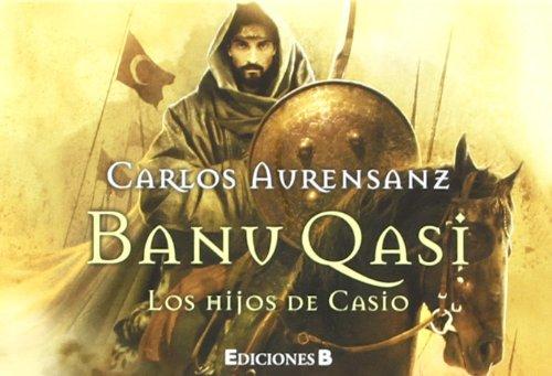 9788466649858: BANU QASI. LOS HIJOS DE CASIO (B DE BOLSILLO)