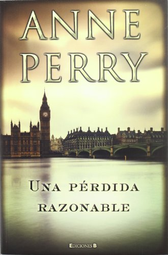 9788466650199: Una perdida razonable (Detective William Monk) (Spanish Edition)
