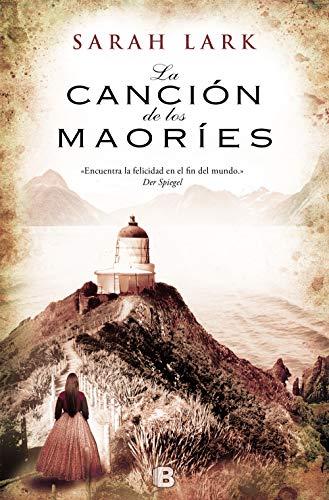 La cancion de los maories (Spanish Edition): Sarah Lark
