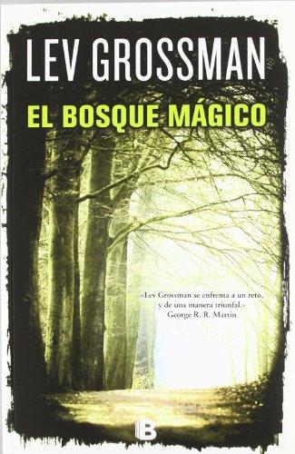 9788466650892: El bosque mágico (Trilogía Los Magos 2) (VARIOS)