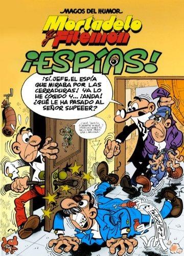 9788466651172: Mortadelo y Filemón. ¡Espías! (Magos del Humor 153)