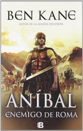 9788466651868: Anibal. Enemigo de Roma (Spanish Edition) (Anibal / Hannibal)