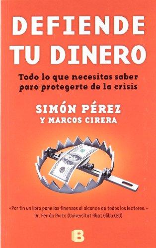 9788466651899: Defiende tu dinero (NB MOMENTO)