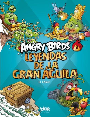 9788466651943: Angry Birds. Leyendas de la Gran Aguila Vol. 1 (Spanish Edition)