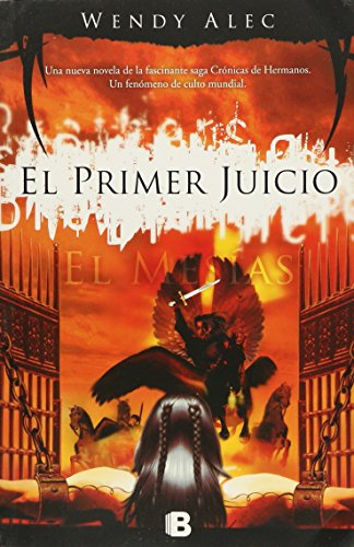 Chronicles of brothers. El mesías: el primer juicio (9788466652551) by WENDY ALEC