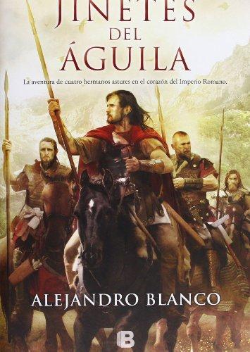 9788466652568: Los Jinetes Del Águila (HISTÓRICA)