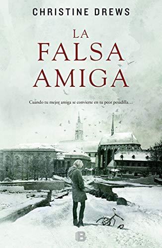 9788466652926: La Falsa Amiga (LA TRAMA)