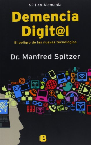 9788466653091: Demencia digital (No Ficcion) (Spanish Edition)
