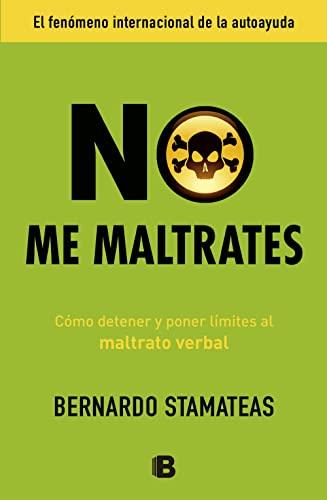 9788466653107: No Me Maltrates (NB NO FICCION)