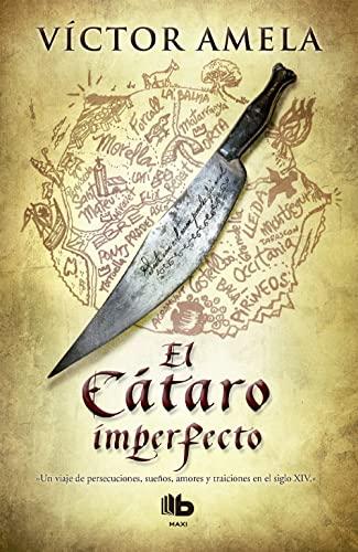 9788466653152: El Cátaro Imperfecto (HISTÓRICA)