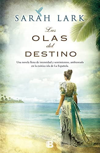 9788466653220: Las olas del destino (Spanish Edition)