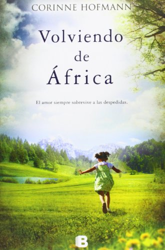 9788466653299: Volviendo de Africa (Landscape Novels) (Spanish Edition)