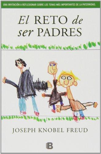 9788466653794: El Reto De Ser Padres (NO FICCIÓN)