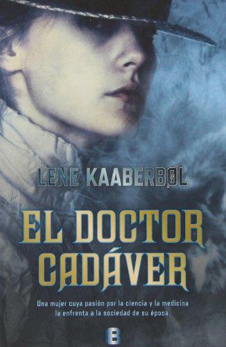 9788466653831: El doctor cadáver (LA TRAMA)