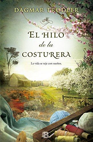 9788466654258: El hilo de la costurera (Spanish Edition) (Landscape Novels)