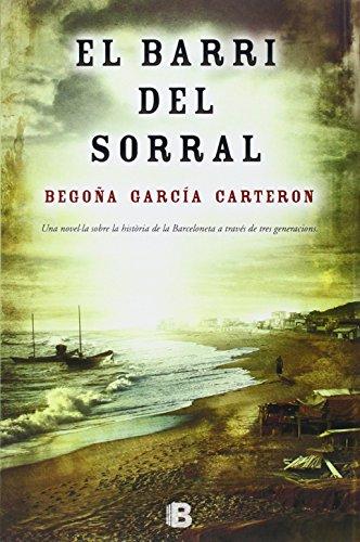 9788466654272: El Barri Del Sorral (NB HISTORICA)