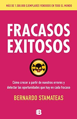 9788466654869: Fracasos exitosos: cómo crecer a partir de nuestros errores y detectar las oportunidades, qué hay en cada fracaso/Successful Failures (Spanish Edition)