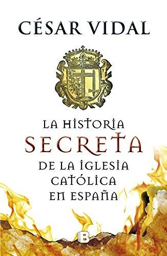 9788466655156: La historia secreta de la iglesia católica (NO FICCIÓN)