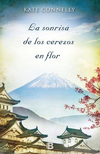 9788466655200: La sonrisa de los cerezos en flor (Spanish Edition)