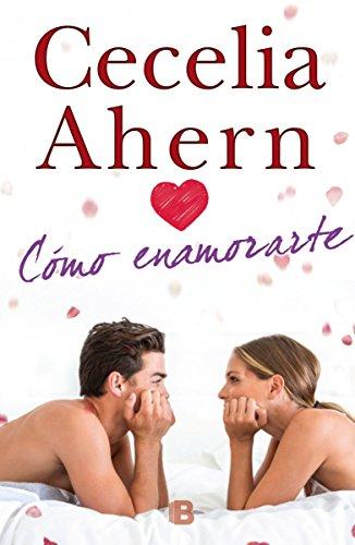 9788466655729: Como enamorarte (Spanish Edition)