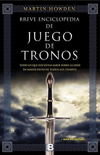Breve enciclopedia de Juego de Tronos (Spanish Edition)